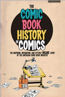 Comic Book History of Comics By Dunlavey, Ryan